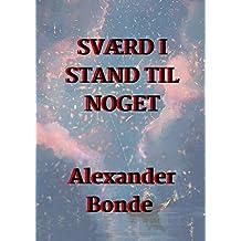 Sværd i stand til noget (Danish Edition)