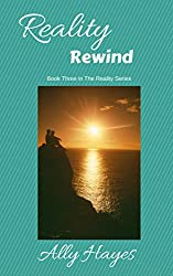 Reality Rewind (The Reality Series Book 3)