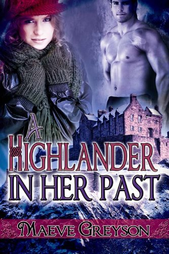 Book: A Highlander in Her Past by Maeve Greyson