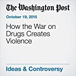 How the War on Drugs Creates Violence | Danielle Allen