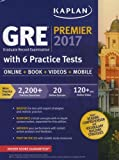 Image of GRE Premier 2017 with 6 Practice Tests: Online + Book + Videos + Mobile (Kaplan Test Prep)
