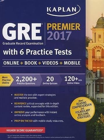 GRE Premier 2017 with 6 Practice Tests: Online + Book + Videos + Mobile (Kaplan Test Prep) (Gre Quantitative Practice)