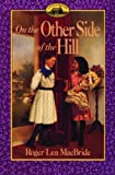 On the Other Side of the Hill, Roger Lea MacBride and Roger Lea Macbride, 0785777784