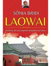 Laowai: Histórias de uma repórter brasileira na China