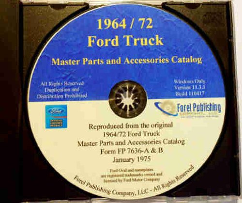 1964 1965 1966 1967 1968 1969 1970 1971 1972 FORD PICKUP F100 F150 F250 F350 F400 F500 BRONCO CLUB WAGON & TRUCK MASTER PARTS & ACCESSORIES CATALOG CD