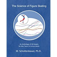 The Science of Figure Skating: An Anthology of 28 Graphs for Kids, Teens, & Curious Adults