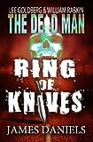 Ring of Knives (Dead Man #2)