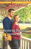 Restoring His Heart, Lorraine Beatty, 0373878214