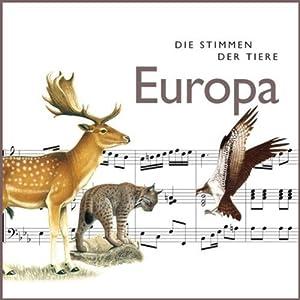 Die Stimmen der Tiere. Europa Hörbuch