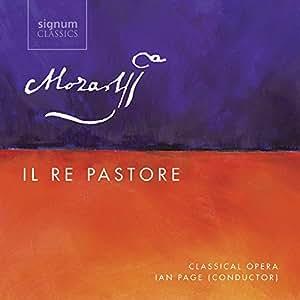 Mozart: Il Re Pastore, K. 208