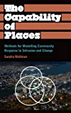 The Capability of Places: Methods for Modelling Community Response to Intrusion and Change (Anthropology, Culture and Society)