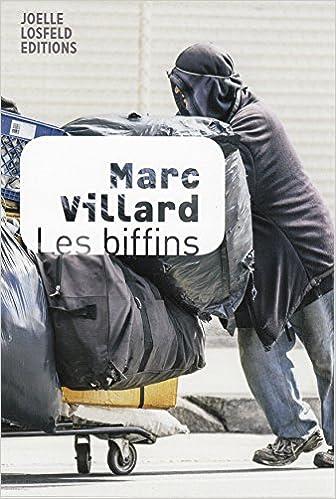 Marc Villard - Les biffins