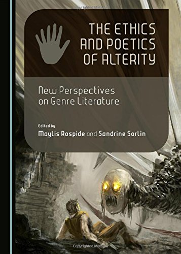 Download The Ethics and Poetics of Alterity: New Perspectives on Genre Literature (Wirtschafts- Und Sozialpolitik) ebook