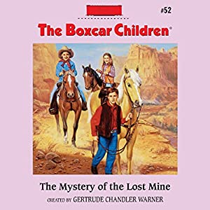The Mystery of the Lost Mine Audiobook