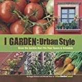 I Garden - Urban Style, Reggie Solomon and Michael Nolan, 1440305560