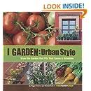 I Garden - Urban Style