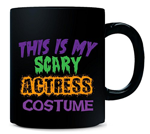 This Is My Scary Actress Halloween Costume - Mug