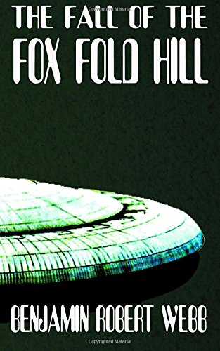 Download The Fall of The Fox Fold Hill Book 4 (Jack & Jill of The Hills) (Volume 24) pdf