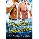 Reckless Seduction