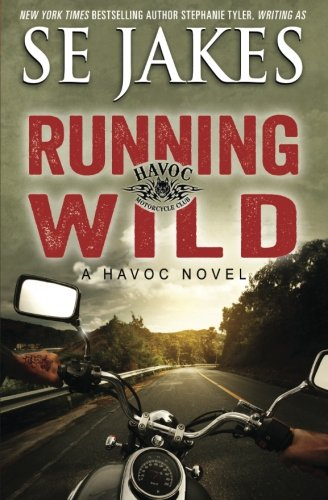 Running Wild (Havoc Motorcycle Club) (Volume 1) (Havoc Motorcycle)