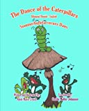 The Dance of the Caterpillars Bilingual Danish English