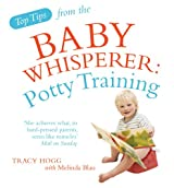 Potty Training. Tracy Hogg with Melinda Blau