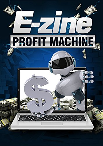 e-zine-profit-mashine-if-the-value-of-a-mailing-list-is-gold-publishing-an-e-zine-would-have-to-fall