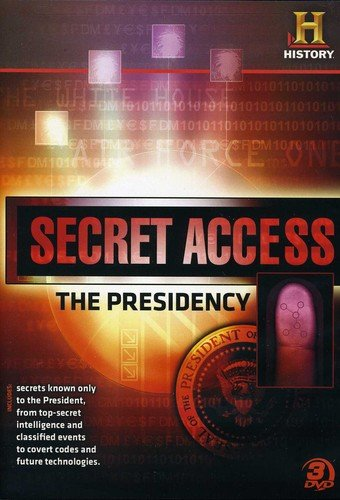 Secret Access: The Presidency [DVD]