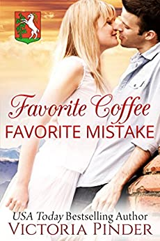 Favorite Coffee, Favorite Mistake (Marshall Family Saga Book 2) by [Pinder, Victoria]