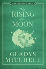 The Rising of the Moon (Mrs. Bradley) Paperback