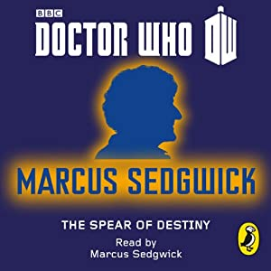 Doctor Who: The Spear of Destiny Audiobook