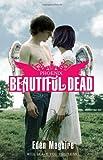 beautiful dead phoenix the beautiful dead