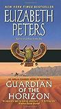 Guardian of the Horizon: An Amelia Peabody Novel of Suspense