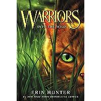 Image for Warriors #1: Into the Wild (Warriors: The Prophecies Begin)