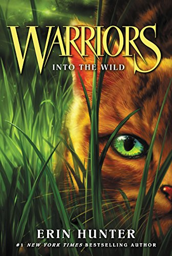 Warriors #1: Into the Wild (Warriors: The Prophecies Begin) [Hunter, Erin] (Tapa Blanda)