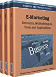 E-Marketing : Concepts, Methodologies, Tools, and Applications, , 1466615982