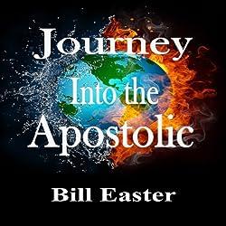 Journey into the Apostolic