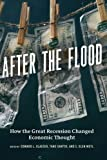 img - for After the Flood: How the Great Recession Changed Economic Thought book / textbook / text book