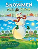 Snowmen All Year Board Book, Caralyn Buehner, 0803739052