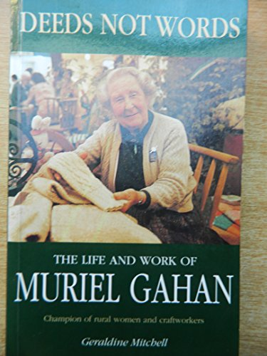 Deeds Not Words: Life And Work Of Muriel Graham
