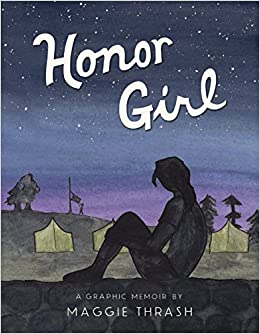 Image result for Honor Girl: A Graphic Memoir by Maggie Thrash
