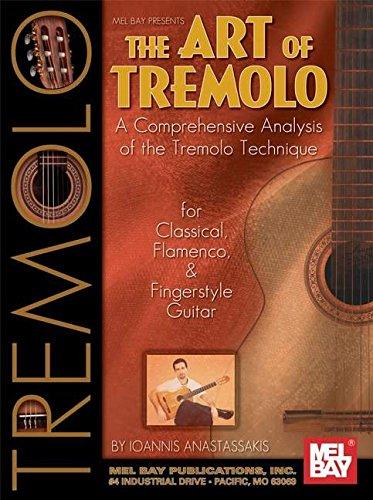 Mel Bay presents Art of Tremolo