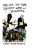 img - for Inside the CIA's Secret War in Jamaica book / textbook / text book