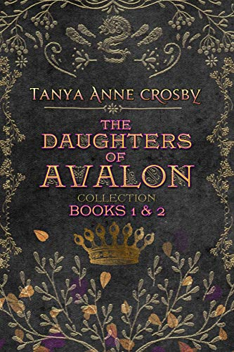 The Daughters of Avalon Collection: Books 1 & 2