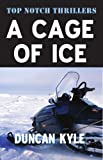 A Cage of Ice by Duncan Kyle front cover