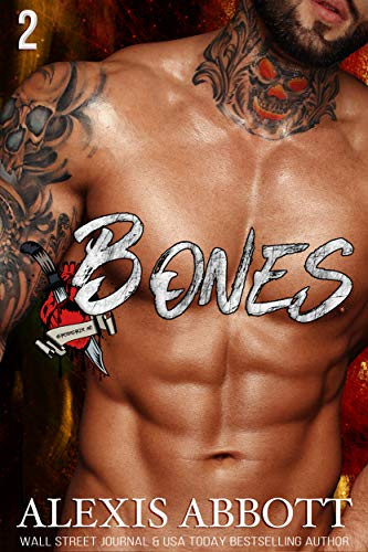 Boys Bone - Bones: A Bad Boy Biker Romance (Heartbreakers MC Book 2)