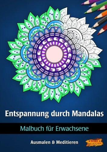 Malbuch Für Erwachsene   Entspannung Durch Mandalas