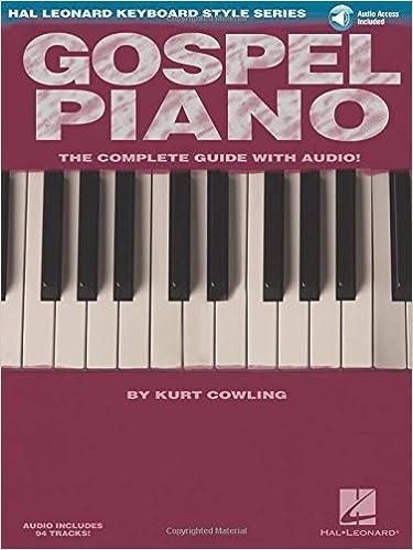 Gospel Piano Hal Leonard Keyboard Style Series Kurt Cowling