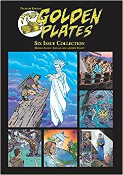The Golden Plates: Premium Edition: Six Issue Collection