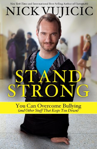 Stand Strong: You Can Overcome Bullying (and Other Stuff That Keeps You Down) ()